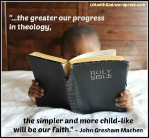 ChildlikeFaith_MachenQuote_PixabayGraphic_LOLwithGod-blog