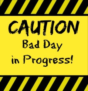 caution-baddayinprogress_lolwithgod_dawnwilson